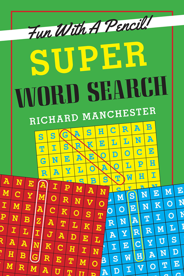 Fun With A Pencil! Super Word Search